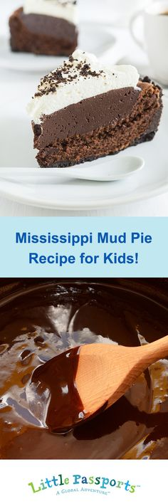 Round up the kiddos to make a delicious Mississippi mud pie!