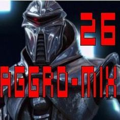 Aggro-Mix 26: Industrial, Power Noise, Dark Electro, Harsh EBM, Rhythmic Noise, Cyber