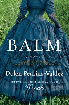 Dolen Perkins-Valdez, author of Wench and Balm, discusses her new release, the process of writing historical fiction narratives, and themes in her novels. New Books, Good Books, Books To Read, Reading Books, Books 2016, Books By Black Authors, 12th Book, Historical Fiction, Historical Romance