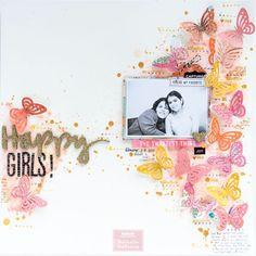 HAPPY GIRLS! #scrapbooklayouts