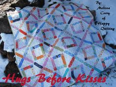 Hugs Before Kisses Quilt by Melissa Corry This quilt is a twist on the basic lattice quilt adding the O's to create the perfect quilt  for you and your Valentine to snuggle up in. One adorable Hugs before Kisses quilt measuring 72″ x 72″