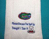 Florida Gator Burp Cloth Thought I Saw A Dawg Baby Embroidered Shower Gift Monogramed Free