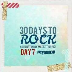 """Today's challenge is SIMPLE and FUN! :) Click """"LIKE"""" and *SHOUT OUT* below! Share your successes with the 30 day challenge to ROCK Your Network Marketing Business! Here's day 7! Please read then """"SHARE"""" with your team=>  http://www.sarahrobbins.com/day-7-30-day-challenge-rock-network-marketing-business/"""