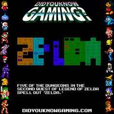 Five of the dungeons in the second quest of Legend of Zelda spell out 'Zelda.'