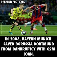 It is said by m.bongdalu.com that in 2003, Bayern saved Dortmund from Bankruptcy with €2M loan.