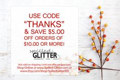 """Save $5.00 Off Your Order of $10+ with Offer Code """"THANKS"""" at checkout!"""