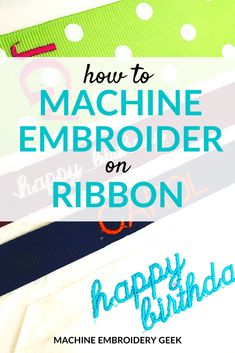 Whether you are interested in monogrammed bows or just adding a special message, machine embroidering on ribbon is quick and easy. | #machineembroidery #monogrammedribbon #machineembroideryhowto #machineembroiderribbon #personalizedribbon Used Embroidery Machines, Machine Embroidery Applique, Free Machine Embroidery Designs, Ribbon Sticks, Personalized Ribbon, Patchwork Bags, Embroidery For Beginners, Sewing Projects, Geek Stuff