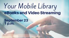 Learn how to use the Library's app and pair it with other apps so that you can get e-books, e-audiobooks, video streaming and more right on your mobile device. One-on-one assistance will follow the lecture. Bring your mobile device, tablet, or e-reader!