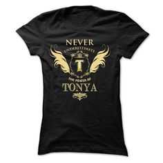 If your name is TONYA then this is just for you