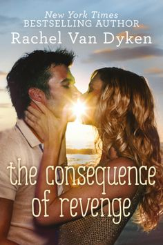 {Review} The Consequence of Revenge by Rachel Van Dyken