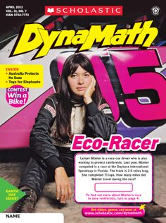 "The Earth Day issue of Scholastic DynaMath, entitled ""Eco-Racer"" is another Grades 3-6 One-Theme Issue finalist. This was the April 2013 edition."