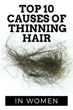 Top 10 Causes of Thinning Hair in Women   Natural Skin Care