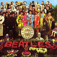 """sgt. pepper's lonely hearts club band,"" the beatles - i think this is the first beatles album i ever owned. and by ""owned"" i mean i stole it from my uncle."
