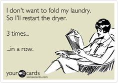 I don't want to fold my laundry, so I restart the dryer 3 times in a row...#longbeach