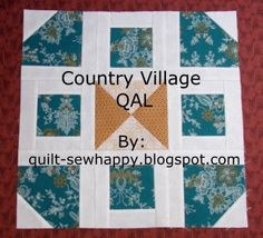 Country Village QAL, Part 4 will be delayed…sorry! Quilting Blogs, Ag Dolls, I Am Happy, Paper Piecing, Dollar Stores, Quilt Blocks, Thrifting, Saving Money, Quilts