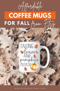 Fall is my favorite! And one of my favorite things to do is drink a warm beverage out of a cute fall mug! So I've rounded up Etsy's cutest, affordable fall mugs! All you need to do is add pumpkin spice! #fallmugs #falldecor #fallvibes #whattobuyonetsy #cutefalldecor