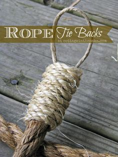 Rope Curtain Tie Backs - great for porch curtains, or a rustic room. Rope Curtain Tie Back, Rope Tie Backs, Curtain Tie Backs, Curtain Call, Porch Curtains, Outdoor Curtains, Window Coverings, Window Treatments, Window Dressings