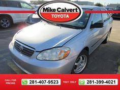 2007 Toyota Corolla CE 125k miles $1 125780 miles 281-407-9523  #Toyota #Corolla #used #cars #MikeCalvertToyota #Houston #TX #tapcars