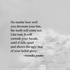 Stick to the truth..! Now, would you? 🙏🏻 Veronika Jensen @lulus.secret.desires • • #true #truth #lies #quote #quotes #poetry #writing #feeling #lifequotes #lulussecretdesires #veronikajensen