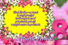 Felicitari de 8 Martie - 8 Martie Fericit! - mesajeurarifelicitari.com Happy Woman Day, Happy Women, 8 Martie, 8th Of March, Joy And Happiness, Ladies Day, Ecards, Greeting Cards, Birthday