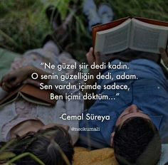 O senin güzelliğin dedi,. - I wonder. Poetry Quotes, Wisdom Quotes, Love Is Everything, More Than Words, Love Words, Never Give Up, Writer, Life, Couples