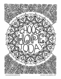 Choose Hope Today, Adult Coloring Page with butterflies hidden in a mandala.