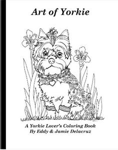 Yorkshire Terrier Super Coloring Dog Patterns Pinterest Yorkie Coloring Pages