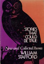 Stories That Could Be True: New and Collected Poems by William Stafford