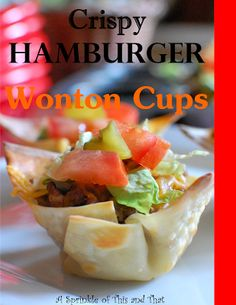 A    Sprinkle    of    This    and    That: Crispy Hamburger Wonton Cups