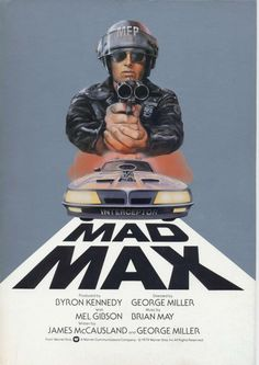 Mel Gibson George Miller Mad Max Movie Poster by FalstaffTrading Best Movie Posters, Classic Movie Posters, Movie Poster Art, Poster Boys, Mad Max Poster, Film Mythique, Film Science Fiction, The Road Warriors, Bon Film