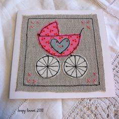 Trendy Ideas For Baby Girl Congratulations Card Paper Crafts Fabric Cards, Fabric Postcards, Embroidery Cards, Free Motion Embroidery, Baby Girl Cards, New Baby Cards, Freehand Machine Embroidery, Free Machine Embroidery, Baby Congratulations Card
