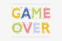 Game Over #type #design