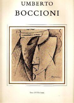Fezzi Elda, Umberto Boccioni. Milano,  Martello  (Disegnatori italiani),  1973