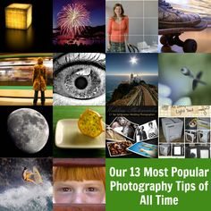 Digital photography school's 13 Most Popular Photography Tutorials of All Time (11/18/2013