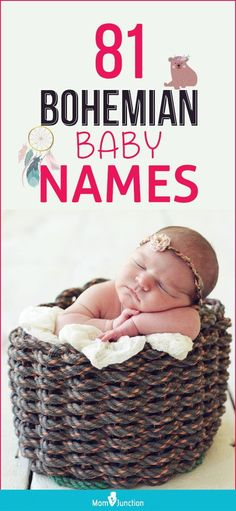 So your wee one is on the way, and you are looking for a name as unique as your baby is going to be. How about opting for bohemian baby names?Bohemian baby names are balanced, but not very common; artsy but not entirely unheard of. They are romantic, vintage and rare, but chic, smart and fresh at the same time.