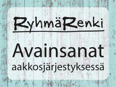 RyhmäRengin Aitta   Maksuttomia aineistoja ryhmien ja ohjaajien iloksi Viria, Signs, Shop Signs, Sign