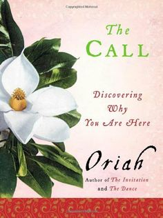 The Call: Discovering Why You Are Here by Oriah, http://www.amazon.com/dp/0061116696/ref=cm_sw_r_pi_dp_9af5sb04E2KC2