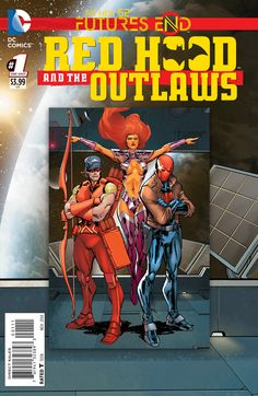 Red Hood and the Outlaws: Futures End (DC Comics, 2014) One-Shot Lenticular Cover