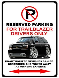 Chevrolet Trailblazer SS No Parking Sign ** You can find more details by visiting the image link.