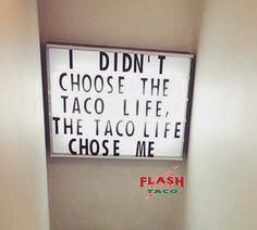 I love tacos Taco Love, Lets Taco Bout It, My Taco, Taco Puns, Taco Humor, Tuesday Humor, Taco Tuesday, Food Quotes, Funny Quotes