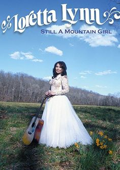 Loretta Lynn: Still A Mountain Girl DVD