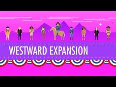 Westward Expansion: Crash Course US History #24 - YouTube; Lots of good ones related to different topics in American History