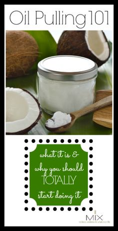 Oil Pulling 101 What It Is & Why You Should Totally Start Doing It | www.mixwellness.com