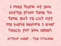 The Crucible Quotes Simple The Cruciblearthur Miller  Words And Quotes  Pinterest