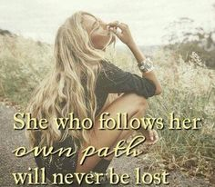 Follow your path...