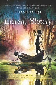 Randomly Reading: #Cybils 2015 Finalist Review: Listen, Slowly by Thanhha Lai