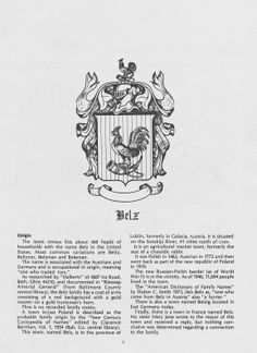The Belz family crest and origins of the name. All Family, Family Crest, Origins, Baltimore, The Originals, Portrait, Headshot Photography, Portrait Paintings, Drawings