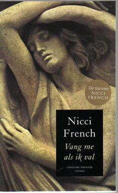 Vang me als ik val - Nicci French Reading Lists, Book Lists, Reading Books, Keep Calm And Love, My Love, Books To Read, My Books, Thrillers, Love Book