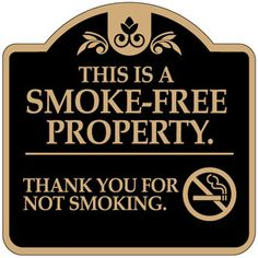 No Smoking Sign-This Is a Smoke Free Building  Aluminum Sign-Dome Shape-Black with Tan