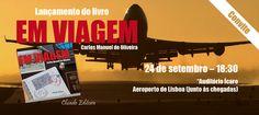 Sessão de Lançamento do livro EM VIAGEM. Dia 24 de Setembro, às 18,30h no Auditório Ícaro, Aeroporto de Lisboa